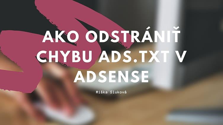 Ako odstrániť chybu ads.txt v AdSense